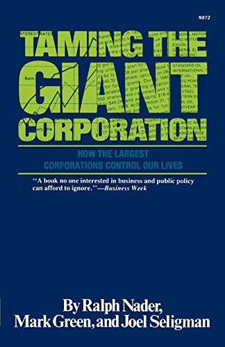 9780393008722: Taming the Giant Corporation