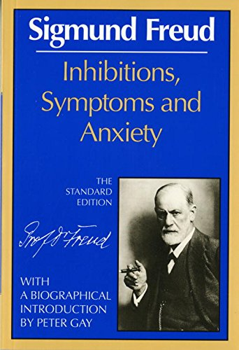 Inhibitions, Symptoms And Anxiety.: Freud, Sigmund.