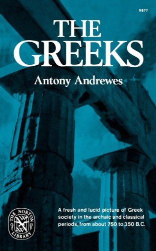The Greeks (Norton Library): Antony Andrewes