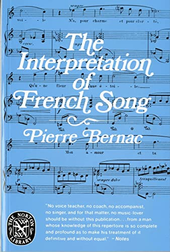 9780393008784: The Interpretation of French Song the Interpretation of French Song (The Norton Library ; N878)
