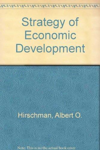 The Strategy of Economic Development: Hirschman, Albert O.