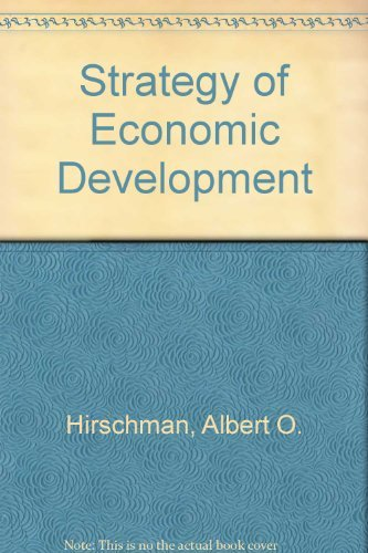 The Strategy of Economic Development (0393009009) by Hirschman, Albert O.