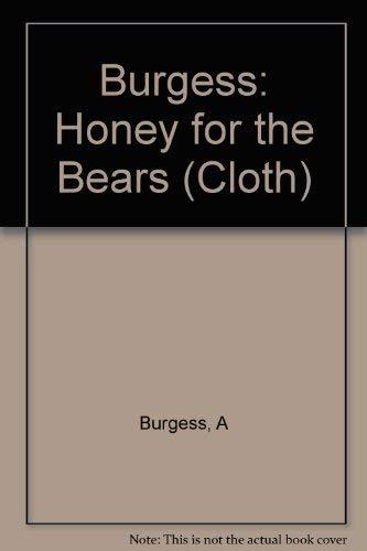 9780393009057: Honey for the Bears