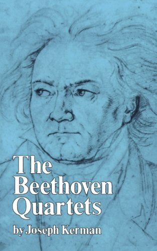The Beethoven Quartets.