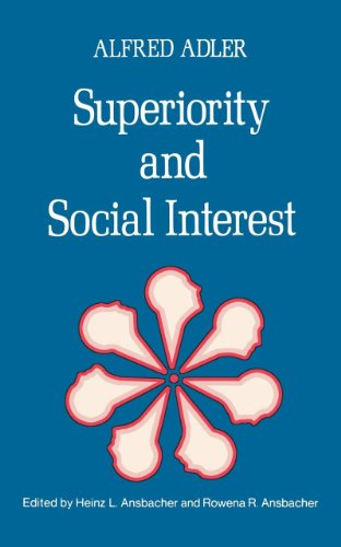 9780393009101: Superiority and Social Interest: A Collection of Later Writings