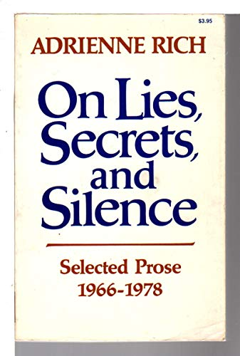On Lies Secrets & Silence : Sel: Rich, Adrienne