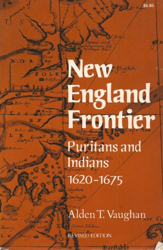 9780393009507: New England Frontier: Puritans and Indians, 1620-1675