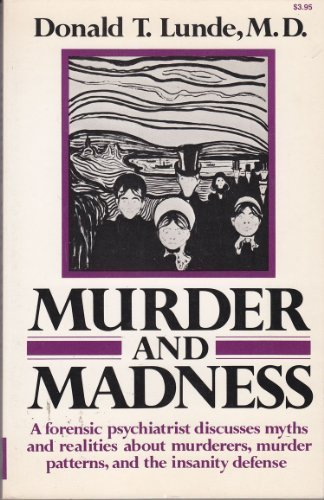 Murder And Madness.: Lunde, Donald T.