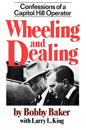 9780393009729: Wheeling and Dealing: Confessions of a Capitol Hill Operator