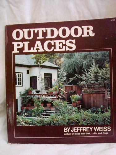 Outdoor Places (0393009769) by Weiss, Jeffrey