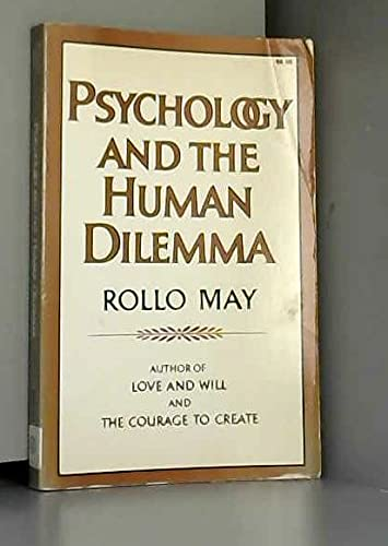 9780393009781: Psychology and the Human Delemma
