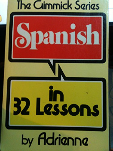 9780393009798: Adrienne Spanish in 32 Lessons (Paper)