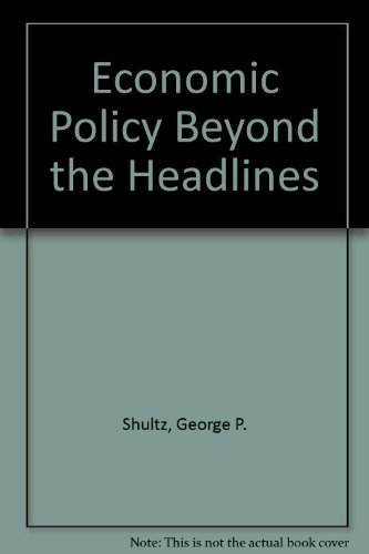 9780393009880: Economic Policy Beyond the Headlines