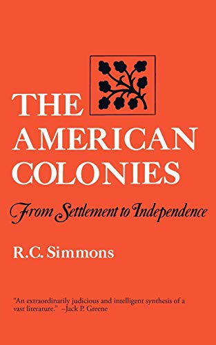 The American Colonies: From Settlement to Independence (ISBN: 0393009998 / 0-393-00999-8)