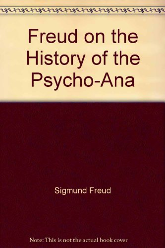 9780393010220: Freud on the History of the Psycho-Ana