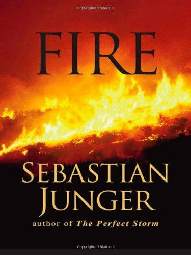 Fire: Junger, Sebastian