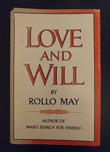 Love and Will: Rollo May