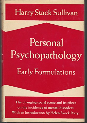 9780393010886: Personal Psychopathology: Early Formulations: With an Introduction by Helen Swick Perry