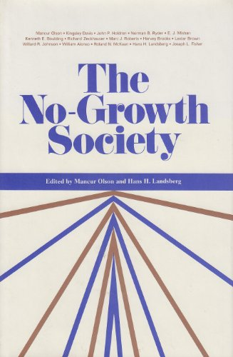 The No Growth Society: Olson, Mancur; Landsberg,
