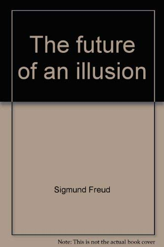 9780393011203: Future of an Illusion
