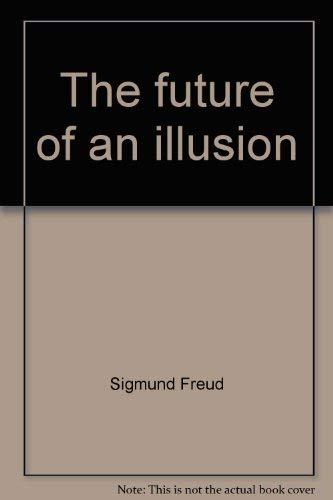 9780393011203: Future of an Illusion