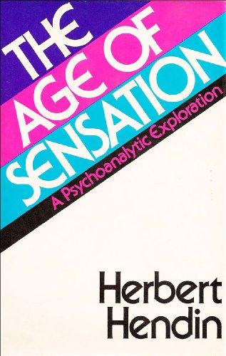 9780393011227: The Age of Sensation: A Psychoanalytic Exploration