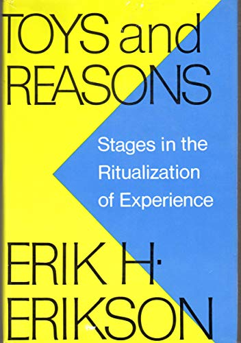 9780393011234: Toys and Reasons: Stages in the Ritualization of Experience
