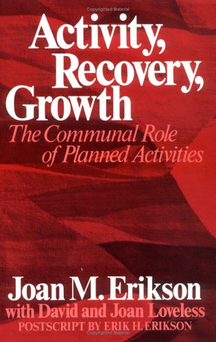 9780393011265: Activity, Recovery, Growth: The Communal Role of Planned Activities