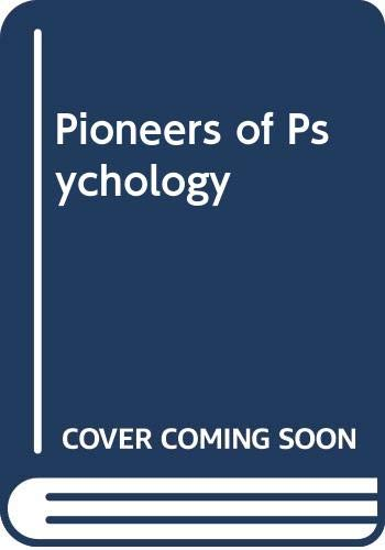 9780393011616: Pioneers of Psychology