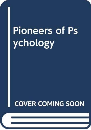 9780393011616: Pioneers of Psychology