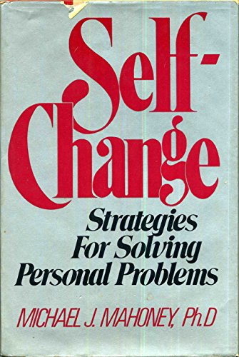 9780393011760: Self-Change: Strategies for Solving Personal Problems