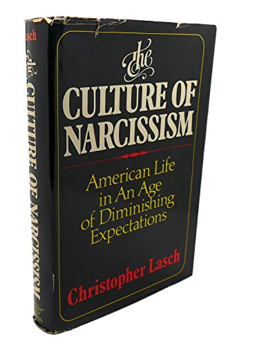 9780393011777: The Culture of Narcissism: American Life in an Age of Diminishing Expectations
