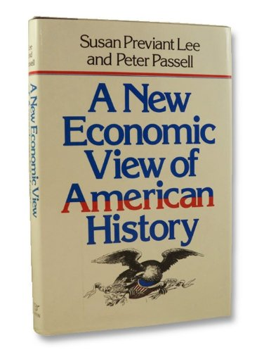 Economic View of American History: Susan Previant Lee,