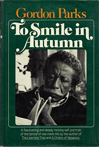 To Smile in Autumn: A Memoir (Signed): Parks, Gordon