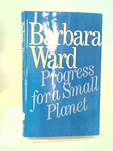 9780393012774: Progress for a Small Planet