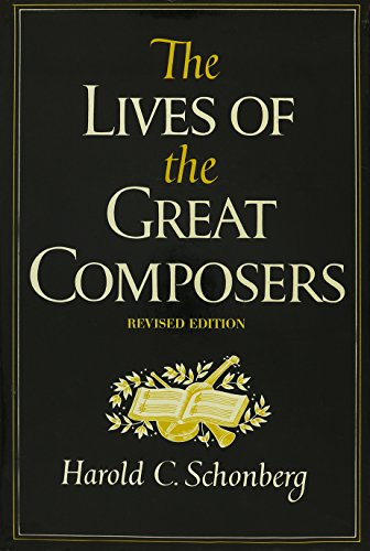9780393013023: The Lives of the Great Composers