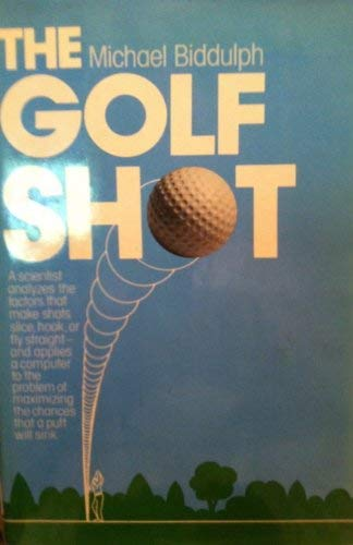 9780393013122: The Golf Shot