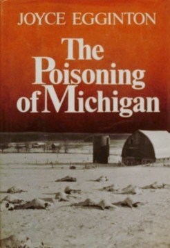 9780393013474: The Poisoning of Michigan