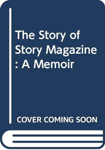 9780393013481: The Story of Story Magazine: A Memoir