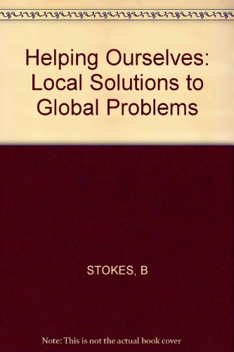 9780393013627: Helping Ourselves: Local Solutions to Global Problems