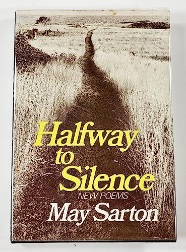 9780393013689: Sarton Halfway to Silence (Cloth)