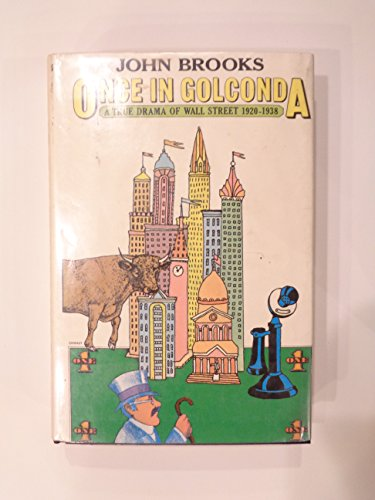 9780393013757: Title: Once in Golconda A true drama of Wall Street 19201