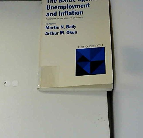 9780393013818: The Battle Against Unemployment and Inflation (Problems of the modern economy)