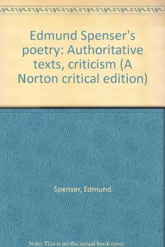 9780393013849: Edmund Spenser's poetry: Authoritative texts, criticism (A Norton critical edition)