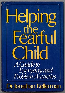 Helping the Fearful Child (9780393013924) by Jonathan Kellerman