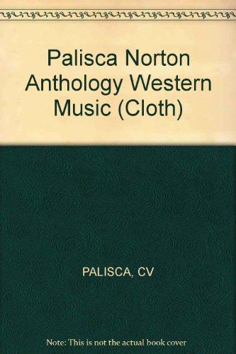 9780393013962: Palisca Norton Anthology Western Music (Cloth)