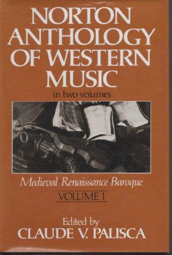 9780393014105: Palisca Norton Anthology Western Music (Cloth)