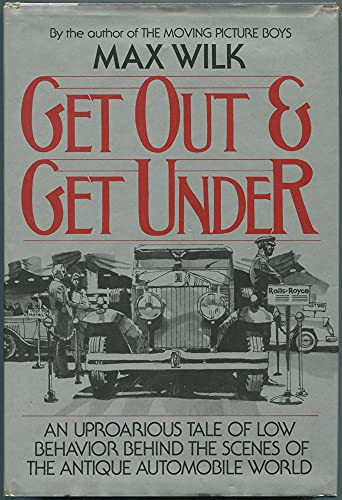 Get Out and Get Under (0393014258) by Max Wilk
