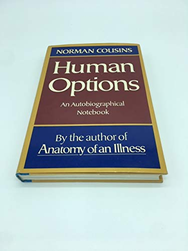 Human Options : An Autobiographical Notebook