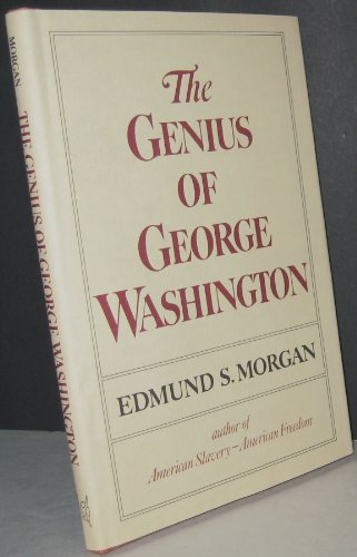 9780393014402: The genius of George Washington (George Rogers Clark lecture)